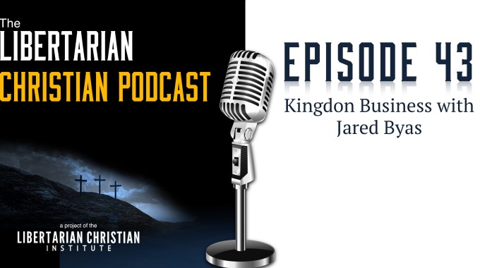 Ep 43: Kingdom Business With Jared Byas