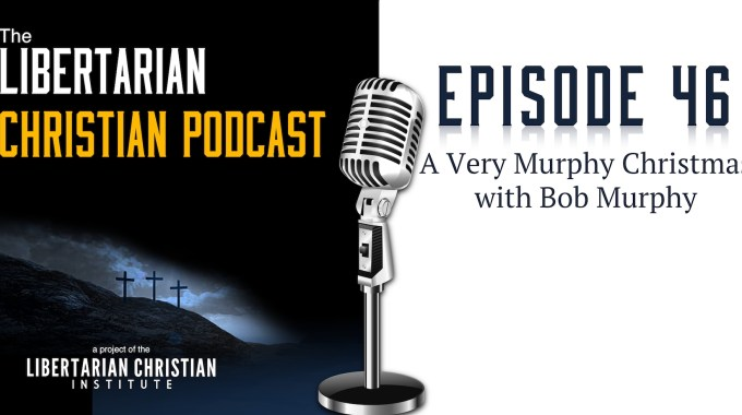 Ep 46: A Very Murphy Christmas With Bob Murphy
