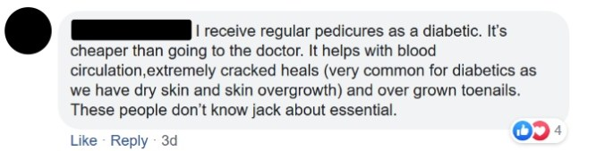 I receive regular pedicures as a diabetic. It's cheaper than going to the doctor. It helps with blood circulation,extremely cracked heals (very common for diabetics as we have dry skin and skin overgrowth) and over grown toenails. These people don't know jack about essential.