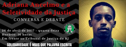 Adriana Ancelsmo e a Seletividade da Justiça