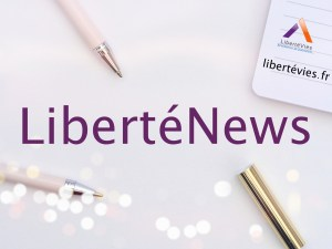 Newsletter LibertéVies