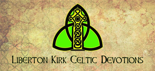 Celtic Devotions Friday 20th