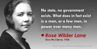Rose Wilder Lane, libertarian, ancap, voluntaryism, meme, statism, statist, quote