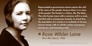Rose Wilder Lane, libertarian, ancap, voluntaryism, meme, statism, statist, Give Me Liberty, Representative Government, Diversity, individualism, mob rule, quote