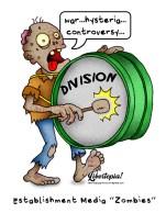 Establishment, Media, Zombie, Hysteria, beating a drum, illustration, cartoon, libertarian