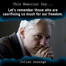 Julian Assange, Meme, memorial day, liberty, freedom, remembering, honoring, libertarian, voluntaryist
