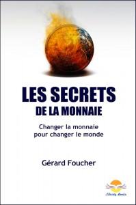 « Les secrets de la monnaie » de Gérard Foucher