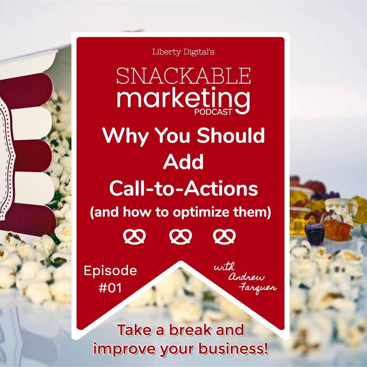 call to actions snackable marketing liberty digital