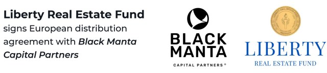 Liberty Real Estate Fund selects Liberty Real Estate Fund And Black Manta Capital Partners Sign A European Distribution Agreement. Liberty Real Estate Fund logo and Black Manta logo