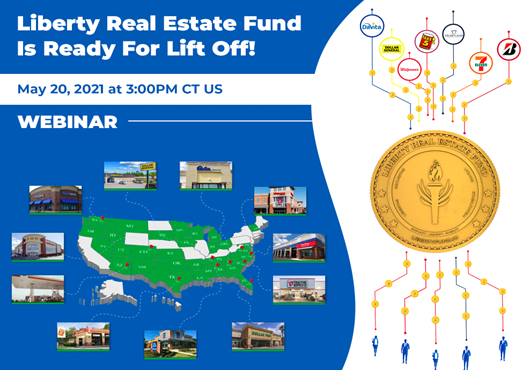 Liberty Real Estate Fund I launch and webinar announcement with USA map and Liberty token paying cash flow.