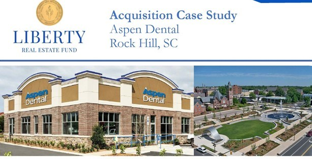 Buying your first Net Lease (NNN or Triple Net) property - an acquisition case study using an Aspen Dental NNN property with the picture titled Acquisition Case Study - Liberty Real Estate Fund.