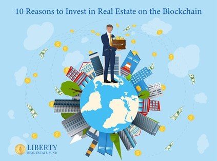 """An image titled """"10 Reasons To Invest In Real Estate On The Blockchain"""" with a picture of a man holding a wallet standing on a globe of the world and bitcoin, ethereum, dollars, euros, yuan, yen money coming from buildings sticking out of the world and going into his wallet? The image conveys Direct ownership of real property for investors anywhere in the world and how blockchain helps investors directly control their assets."""