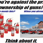 So You're Against The Private Ownership Of Guns?