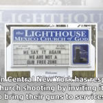 Praise the Lord, Pass the Ammunition: NY Church NOT Gun-Free