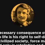PERFECT!  Ayn Rand on The Inalienable Right To Self Defense – 40 Years Ago!
