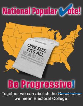 National Popular Vote Progressive Agenda