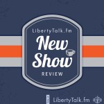 New Show Review on Liberty Talk FM LOGO