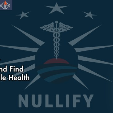 Nullify Obamacare Regain Control Over Health Care FEATURED