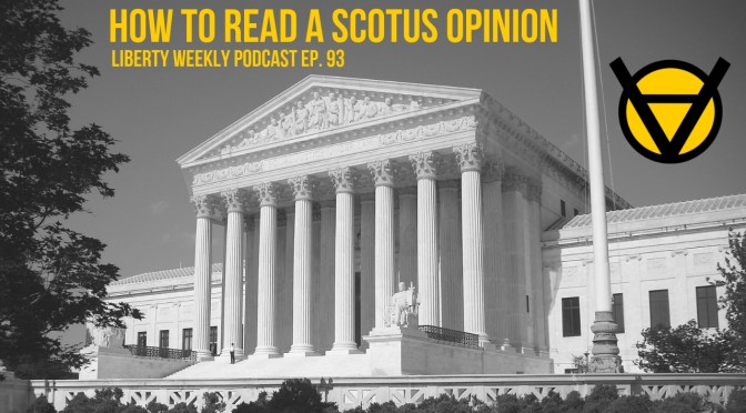 How to Read a SCOTUS Opinion Ep. 93