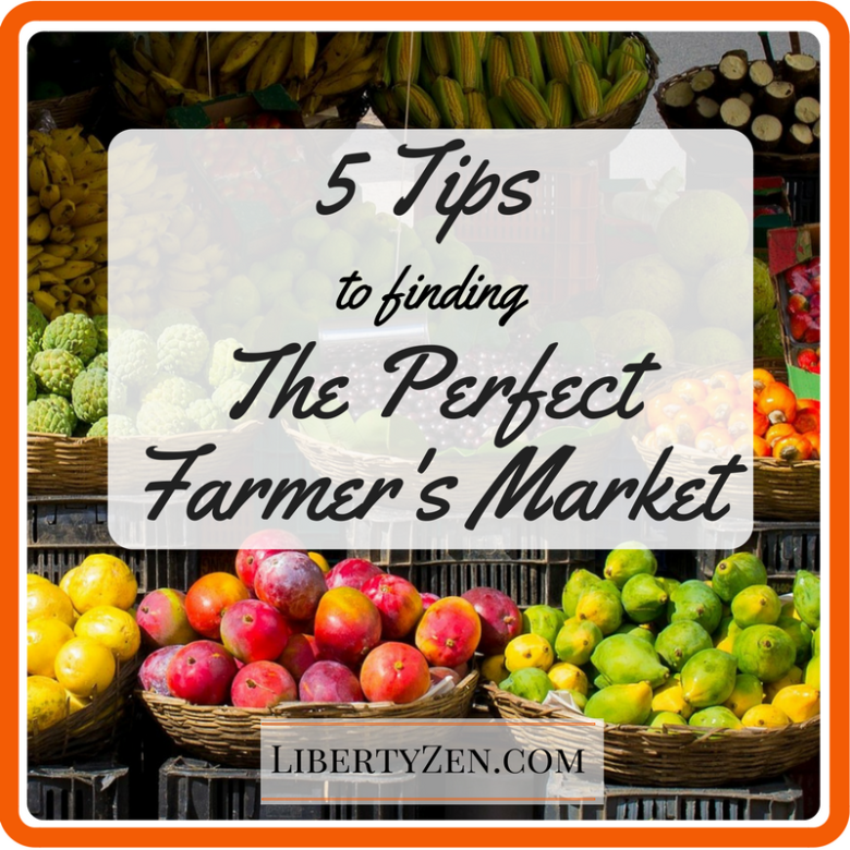 5 Tips for Finding Your Perfect Farmer's Market