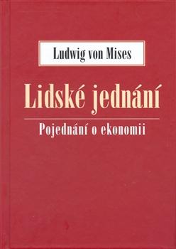 Book Cover: Mises, L. von (1949) Lidské jednání