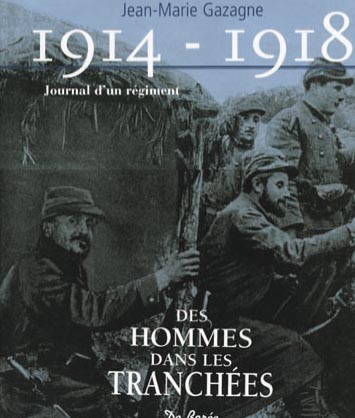 1914 - 1918 JOURNAL D'UN REGIMENT