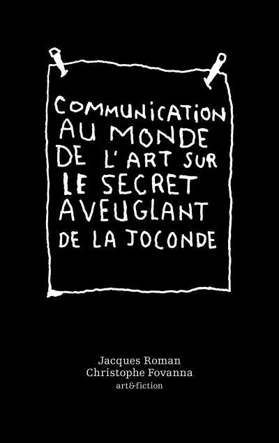 Communication au monde de l'art - art&fictions - Jacques Roman Christophe Fovanna