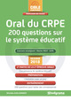 Oral du CRPE - 200 questions sur le système éducatif De Michèle Guilleminot - Studyrama