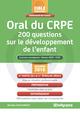 Oral du CRPE - 200 questions sur le développement de l'enfant De Michèle Guilleminot - Studyrama