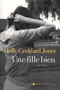 une-fille-bien-goddard-Jones
