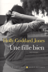 une-fille-bien-goddard-Jones