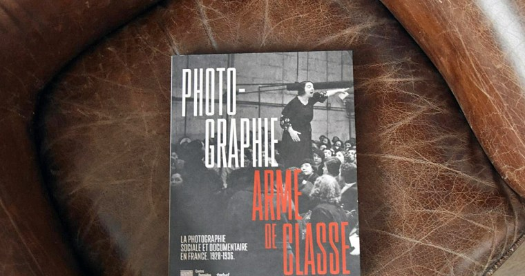 Photographie, Arme de classe. La photographie sociale et documentaire en France. 1928-1936