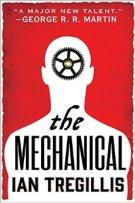 The Mechanicals by Ian Tregillis
