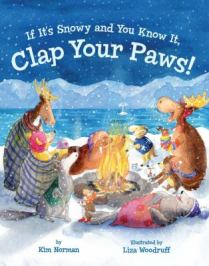 If It's Snowy and You Know It, Clap Your Paws