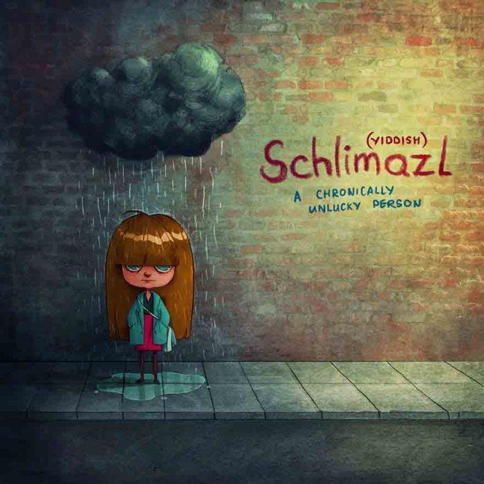 Schlimazl (jiddis): a krónikusan szerencsétlen személy- a kép forrása: Boredpanda