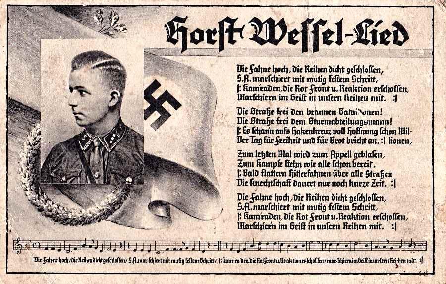 A náci propaganda minden eszközt megragadott, hogy mártírt faragjon Wessel-ből. Született róla induló, és számtalan kép és képeslap...