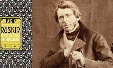 John-Ruskin a xix. század viharfelhője typotex