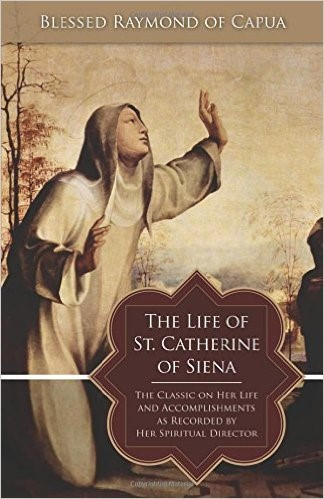 Book Cover: The Life of St. Catherine of Siena