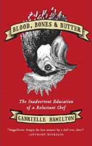 Blood Bones & Butter