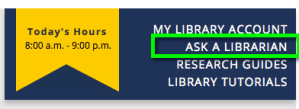 Ask a Librarian link on library header