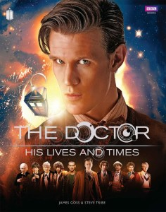 Doctor Who : The Doctor's Lives and Times