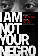 poster promoting the film I Am Not Your Negro