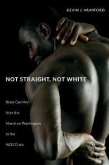 cover art for the book Not Straight, Not White