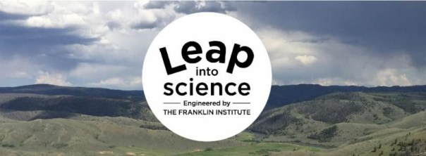 """Banner with images of mountains with text reading """"Leap into Science: Engineered by the Franklin Institute"""""""