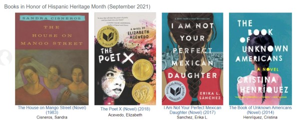 """Text reads """"Books in Honor of Hispanic Heritage Month (September 2021) with four book covers shown"""