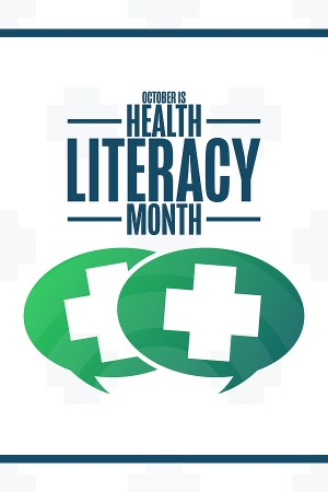 """Graphic reads """"October is Health Literacy Month"""""""