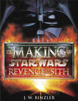 Cover of The making of Star Wars Revenge of the Sith