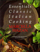 cover of The essentials of classic Italian cooking