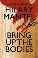 Book cover: Bring up the bodies