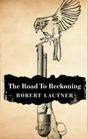 Cover of The road to reckoning